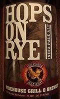 FireHouse Hops on Rye