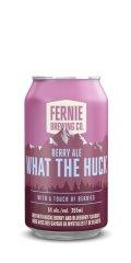 Fernie What the Huck