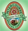 Intercourse Paradise Pale Ale