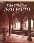 De Drie Kruizen Karthuizer Ipso Facto - Belgian Strong Ale