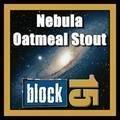 Block 15 Nebula Oatmeal Stout