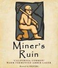Destihl Miners Ruin California Common