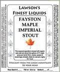 Lawson�s Finest Fayston Maple Imperial Stout