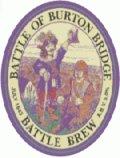 Burton Bridge Battle Brew