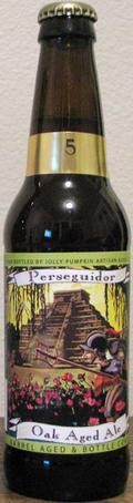 Jolly Pumpkin Perseguidor &#40;Batch 5&#41; - Sour Ale/Wild Ale