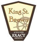 Schooner Exact King Street Brown - Brown Ale