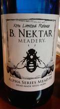 B. Nektar Alpha Series Mead #1 - Mead