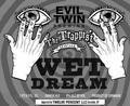 Evil Twin Wet Dream (2011) - Brown Ale