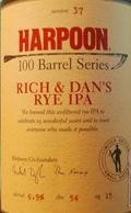 Harpoon 100 Barrel Series #37 - Rich & Dan�s Rye IPA - India Pale Ale (IPA)