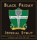 Long Ireland Black Friday Imperial Stout - Imperial Stout