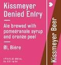 Kissmeyer Denied Entry - Brown Ale