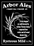 Arbor FF #09- Ryeteous Mild - Mild Ale