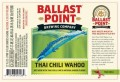 Ballast Point Thai Ginger Chili Lime Wahoo Wheat - Spice/Herb/Vegetable