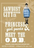 Sawdust City The Princess & Girlpants Meets The O.D.B. - Belgian Ale