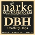 N�rke Death By Hops - Imperial/Double IPA