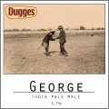 Dugges George - India Pale Male - India Pale Ale (IPA)