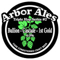 Arbor Triple Hop #2: Bullion-Cascade-First Gold - American Pale Ale