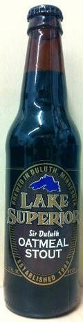 Lake Superior Sir Duluth Oatmeal Stout - Sweet Stout