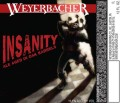 Weyerbacher Insanity - Barley Wine