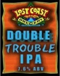 Lost Coast Double Trouble IPA - Imperial/Double IPA