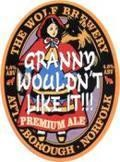 Wolf Granny Wouldnt Like It - Premium Bitter/ESB