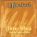 Hinterland Honey Wheat - Wheat Ale
