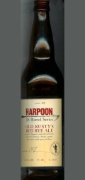 Harpoon 100 Barrel Series #23 - Old Rustys Red Rye Ale - Specialty Grain