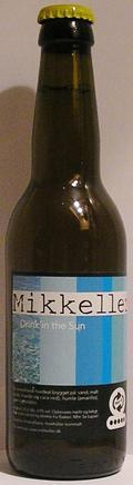 Mikkeller Drink'in the Sun (2009)