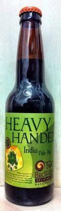 Two Brothers Heavy Handed India Pale Ale