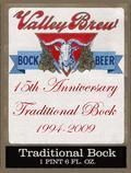 Valley Brew 15th Anniversary Traditional Bock