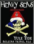 Heavy Seas Mutiny Fleet Yule Tide (- 2012) - Abbey Tripel