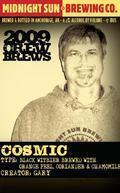 Midnight Sun 2009 Crew Brews: Cosmic