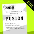 Dugges Fusion - Saison