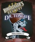 Bootleggers Dr. Tongue IPA