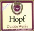 Hopf Dunkle Wei�e