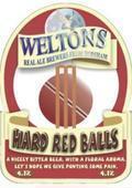 Weltons Hard Red Balls - Bitter