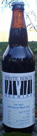 White Birch Oak Aged Old Stone Wall Ale