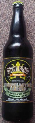 Dead Frog Chocolate Mint Brown Ale - Brown Ale