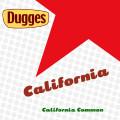 Dugges California