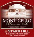 Starr Hill Monticello Reserve Ale