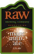 Raw Majic Mild Ale