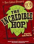 Fort Collins The Incredible Hop - Imperial India Red Ale