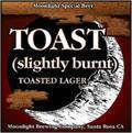 Moonlight Toast (Slightly Burned) Toasted Lager