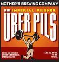 Mother�s Uber Imperial Pils