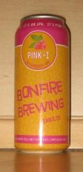 Bonfire Pink-I Raspberry IPA