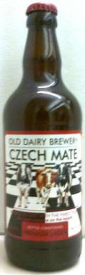 Old Dairy Czech Mate