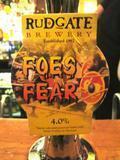 Rudgate Foes Fear