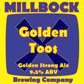 Millbock Golden Toos