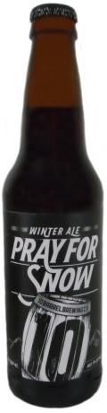 10 Barrel Brandy Barrel Pray for Snow