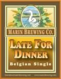 Marin Late for Dinner - Belgian Ale